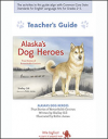 Alaska's Dog Heroes Educator Guide