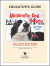 Avalanche Dog Heroes Educator Guide