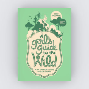 A Girls Guide to the Wild July Sasquatch Picks Cover Image
